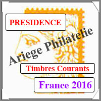 FRANCE 2016 - Jeu PRESIDENCE - Timbres Courants (PF16)