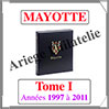 MAYOTTE Luxe - Album N°1 - 1997 à 2011 - AVEC Pochettes (MAYO-ALB-1) Davo
