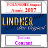 POLYNESIE Française 2017 - Timbres Courants (T442/10-2017) Lindner
