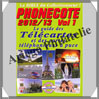 PHONECOTE - Guide des TELECARTES de FRANCE - Edition 2010/12/13 (1890-12) Infopuce