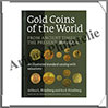 GOLD COINS of the WORLD - De l'Antiquité à Nos Jours - 8 ème Edition (1896-8) Friedberg