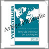 YVERT - TOME de REFERENCE des Catalogues - Edition 2019 (133447) Yvert et Tellier